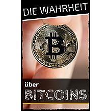 Bitcoins - Die Wahrheit über Bitcoins