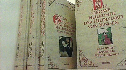 Die große Heilkunde der Hildegard von Bingen - Gesundheit, Ernährung, Edelsteinkunde: Hildegard-Heilkunde von A - Z / Die Ernährungstherapie der Hildegard von Bingen / Die Edelstein-Heilkunde der Hildegard von Bingen (3 Bände)