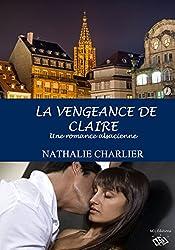 La vengeance de Claire: Une romance alsacienne...