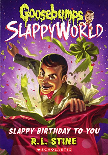 SLAPPY BIRTHDAY TO YOU BOUND F (Goosebumps Slappyworld)