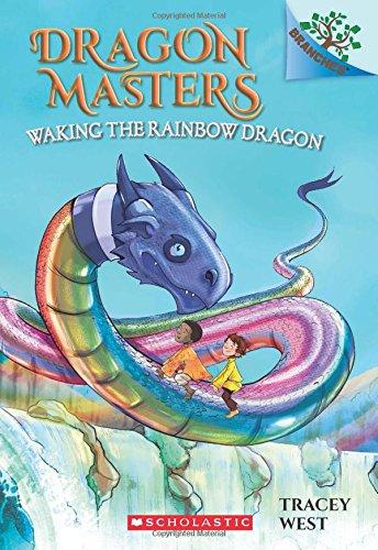 Waking the Rainbow Dragon (Dragon Masters) por Tracey West