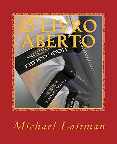 O Livro Aberto (Portuguese Edition) por Michael Laitman