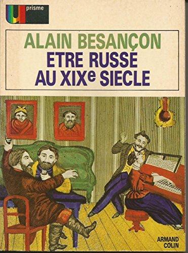 Etre russe au xixe siecle par Besancon Alain