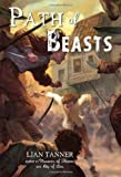 Path of Beasts (Keepers) by Tanner, Lian (2013) Paperback