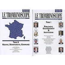 Le Trombinoscope : Pack 2 volumes : Tome 1, Parlement, gouvernement & institutions ; Tome 2, Régions, départements, communes
