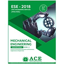 ESE 2018 Mains Mechanical Engineering conventional Paper 2, Previous Years Conventional Questions with Solutions, Subjectwise and Chapterwise. UPSC Engineering Services Exam