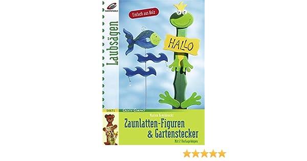 Zaunlatten Figuren Gartenstecker Creativ Compact Amazon De