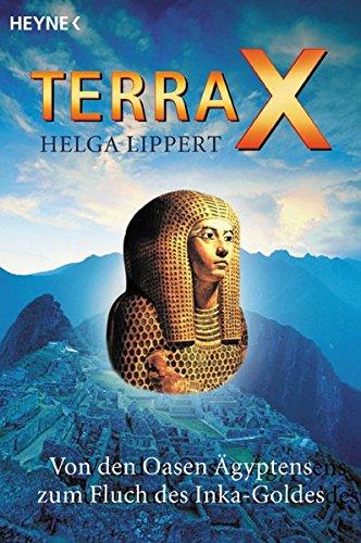 Terra X: Von den Oasen Ägyptens zum Fluch des Inka-Goldes.
