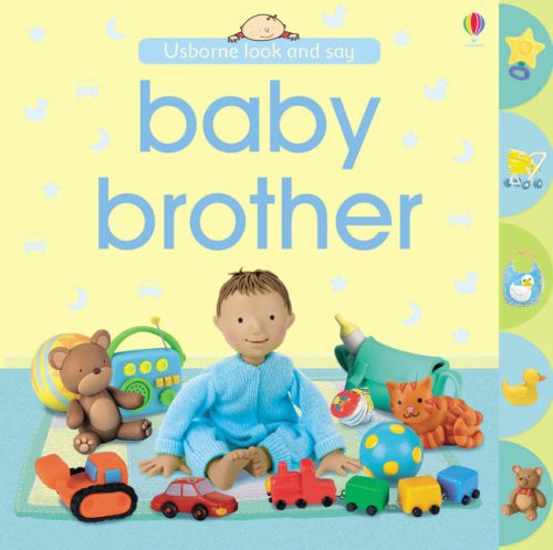 Baby Brother (Look and Say)