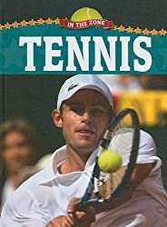 Tennis (In the Zone (Hardcover))