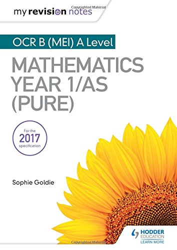 My Revision Notes: OCR B (MEI) A Level Mathematics Year 1/AS (Pure)