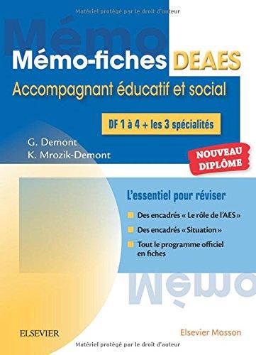DEAES, Diplôme d'Etat d'Accompagnant Educatif et Social : L'essentiel pour réviser par From Elsevier Masson
