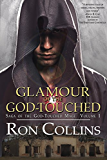 Glamour of the God-Touched (Saga of the God-Touched Mage Book 1)