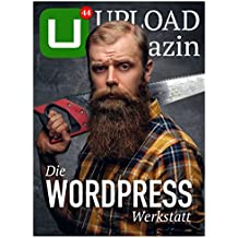 UPLOAD Magazin 44: Die WordPress-Werkstatt