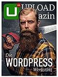 UPLOAD Magazin 44: Die WordPress-Werkstatt