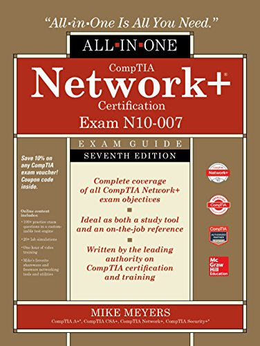 CompTIA Network+ Certification All-in-One Exam Guide, Seventh Edition (Exam N10-007) (English Edition) por Mike Meyers