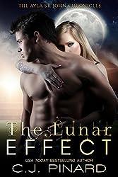 The Lunar Effect (The Ayla St. John Chronicles Book 1)