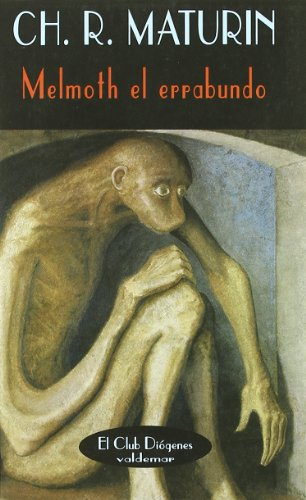 Melmoth el errabundo (El Club Diógenes) por Charles Robert Maturin
