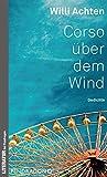 Corso über dem Wind: Gedichte
