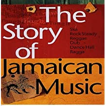 The Story of Jamaican Music
