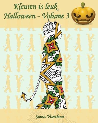 (Kleuren is leuk - Halloween - Volume 3: 25 silhouetten van kinderen met een halloweenkostuum)
