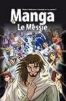 Manga, le Messie par Kumai
