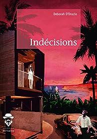 Indécisions par Deborah D'Orazio