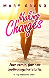 Book cover image for Making Changes: Four women, four new captivating short stories