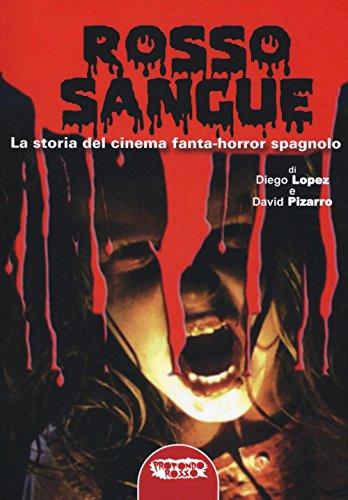 rosso-sangue-la-storia-del-cinema-fanta-horror-spagnolo
