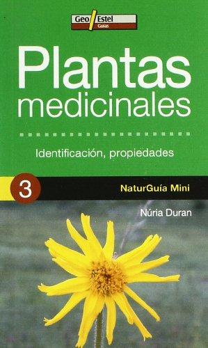 Plantas medicinales: Identificación, propiedades (Naturguía Mini) por Núria Duran de Grau