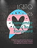 Transgender Comic Book Storyboard: A blank storyboard to draw out your best and most creative transgender themed comics
