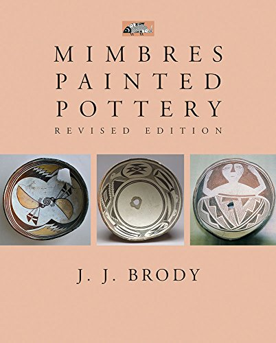 Mimbres Painted Pottery, Revised Edition (Resident Scholar)