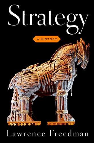 Strategy: A History (English Edition) por Sir Lawrence Freedman