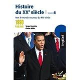 Initial - Histoire du XXe siècle tome 4 : Des années 1990 à nos jours, vers le monde nouveau du XXIe