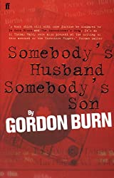 Somebody's Husband, Somebody's Son: The Story of the Yorkshire Ripper