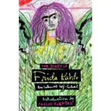 Diary of Frida Kahlo: An Intimate Self-Portrait by Frida Kahlo (1995-08-01)