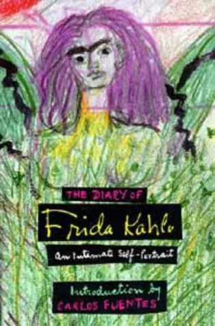 Diary of Frida Kahlo: An Intimate Self-Portrait by Frida Kahlo (1995-11-05)