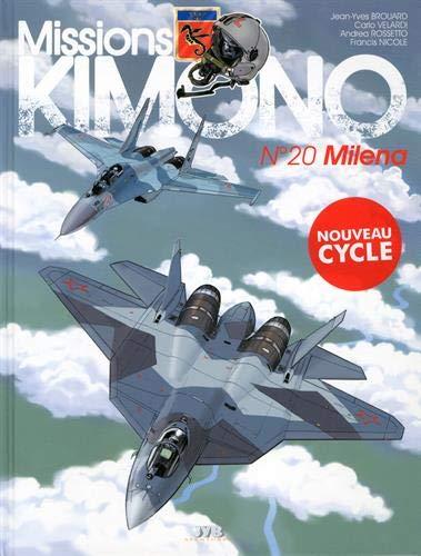 Mission ''Kimono'' T20 Milena