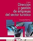 Dirección y gestión de empresas del sector turístico (Economía Y Empresa)