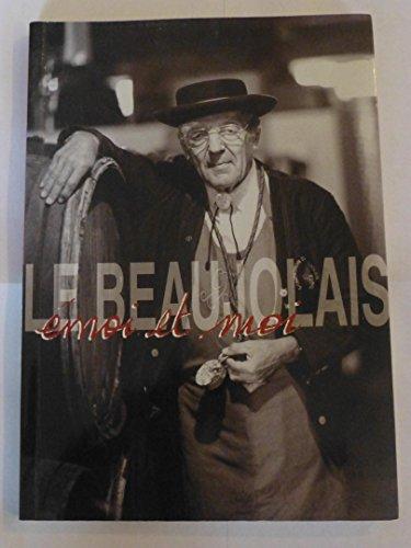 Le Beaujolais émoi et moi