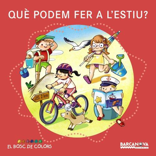 Què podem fer a l'estiu? (Llibres Infantils I Juvenils - El Bosc De Colors) por Estel Baldó