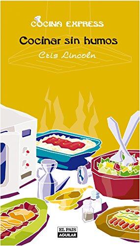 Cocinar sin humos (Cocina Express) por Cris Lincoln