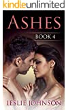 Ashes - Book 4