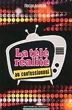 Telecharger Livres La tele realite au confessionnal (PDF,EPUB,MOBI) gratuits en Francaise