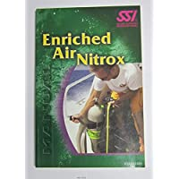 Enriched Air Nitrox Manual by Scuba Schools International (2004) Paperback - Nitrox Air