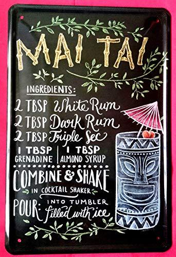 Tin Sign Blechschild 20x30 cm Wandtafel Mai Tai Rezept Cocktail Kneipe Bar Disco Party Metall Schild