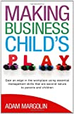 Making Business Child's Play