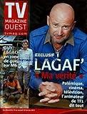 TV MAGAZINE OUEST du 13/02/2011 - LAGAF' / MA VERITE - GUY LAGACHE EN ZONE DE GUERRE SUR M6