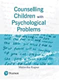 Counselling Children with Psychological Problems, 1e