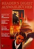 Reader's Digest Auswahlbücher 2003: Die Täuschung / Feuerspringer / Aus dem Hinterhalt / Tagebuch für Nikolas